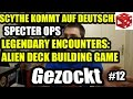 watch he video of Gezockt #12: Specter Ops, Legendary Encounters, Port Royal Erweiter, Scythe, Three Kingdoms Redux