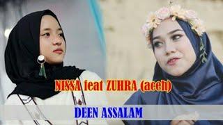 ZUHRA feat NISSA SABYAN - Deen Assalam