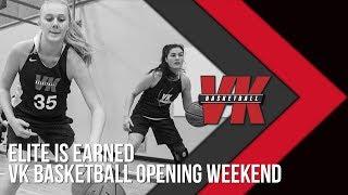 VK 2018 Opening Weekend  - Feat. Coach Chris Hansen & Ashley Corral