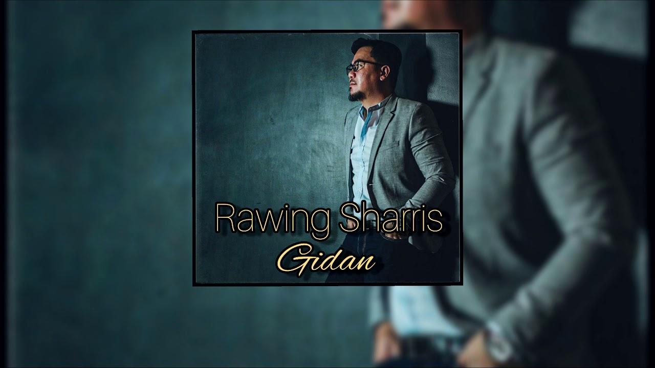 Download Rawing Sharris Jawa - Gidan (Official Audio Lyric) #Gidan #LaguBaruIban2020