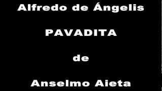PAVADITA - ALFREDO DE ANGELIS - ANSELMO AIETA - MIGUEL �NGE...
