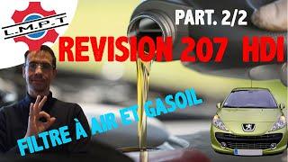 Révision Peugeot 207 1.6 Hdi - Vidange + Filtres - 2ème partie