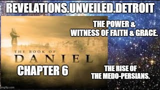 The Brother PROPHETS:  The Book of Daniel 6.  The Witness of Faith & Grace.