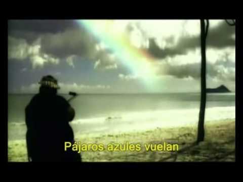 Israel Kamakawiwo&39;Ole   Somewhere Over The Rainbow subtitulos en español