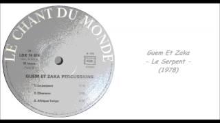 Guem Et Zaka - Le Serpent (1978)