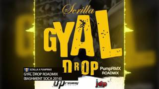 Scrilla x PumpRMX - Gyal Drop (Crop Over 2016 Road mix) HD