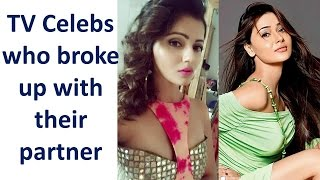 TV Celebs who breakup with their partner Part 2
