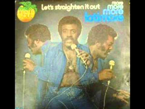 Latimore   Let's Straighten It Out