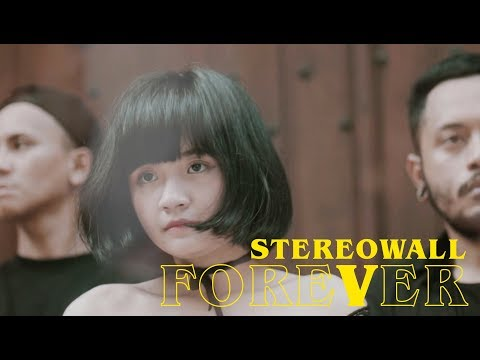 StereoWall - FOREVER [Official Video]