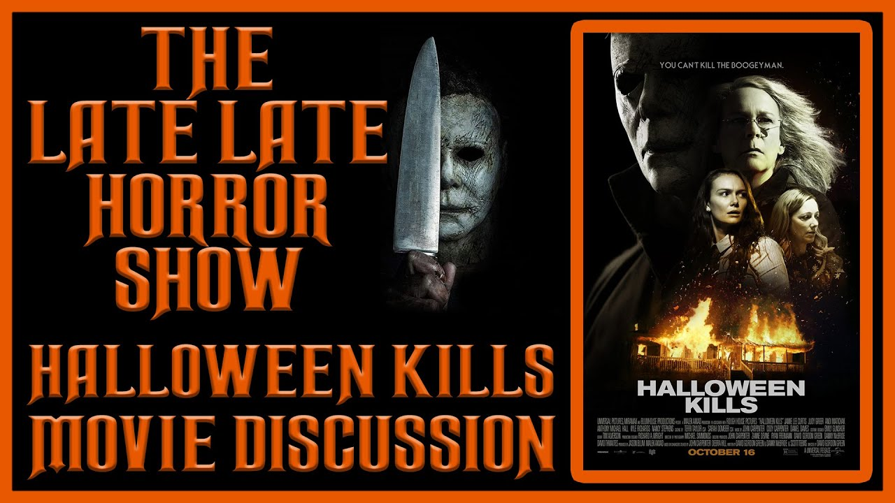 🟠 HALLOWEEN KILLS 2021 MOVIE DISCUSSION (WITH DINO AND ALEECE) SPOILERS