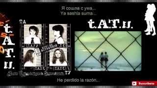 t.A.T.u. Ya Soshla S Uma - Lyrics, letra en español +Pronunciación