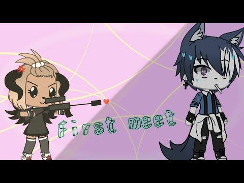 First Meet||meme||gacha Life