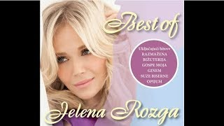 Repeat youtube video JELENA ROZGA - BEST OF (FULL ALBUM)