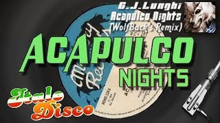 G.J. Lunghi - Acapulco Nights (WolfBack