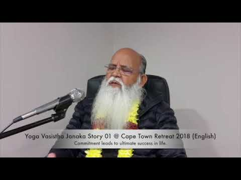 Yoga Vasistha Janaka Story 01 @ Cape Town Retreat 2018(English)YT
