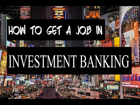 how-to-get-a-job-in-investment-banking