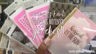 Michael's Haul: New Traveler's Notebooks & Accessories And Mini Shop with Me! | Recollections