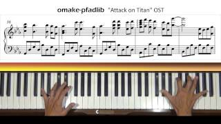 Omake-pfadlib Attack on Titan OST Piano Tutorial