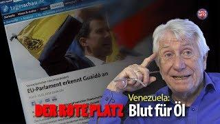 Der Rote Platz #38: Venezuela - Blut für Öl