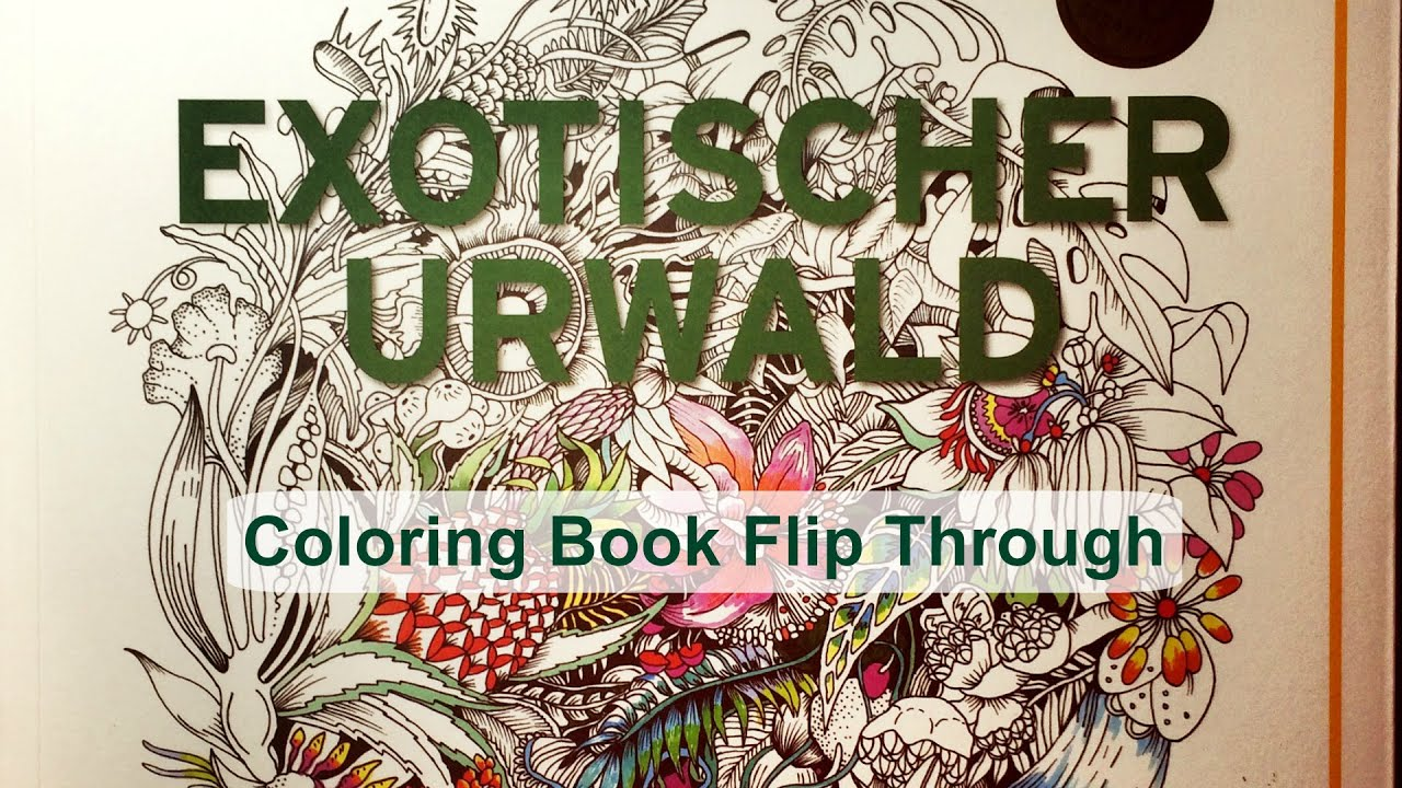 Coloring Book Flip Through Exotischer Urwald Exotic Jungle By Good Wives And Warriors