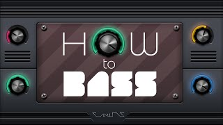 How To Bass 99: A Bass With SERUM