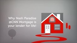 Why Nash Paradise - CNN Mortgage!