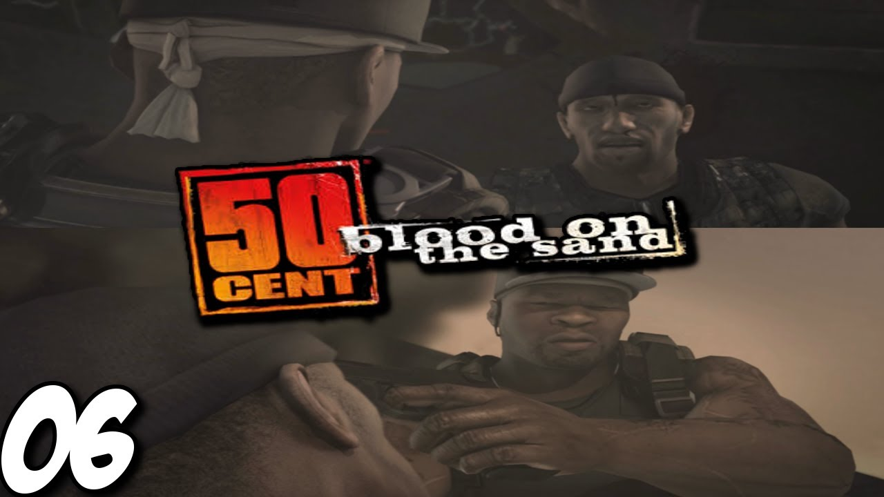 50 Cent Blood On The Sand Walkthrough Part 6 Derek Carter Got
