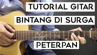 (Tutorial Gitar) PETERPAN - Bintang Di Surga | Mudah Dan Cepat Dimengerti Untuk Pemula