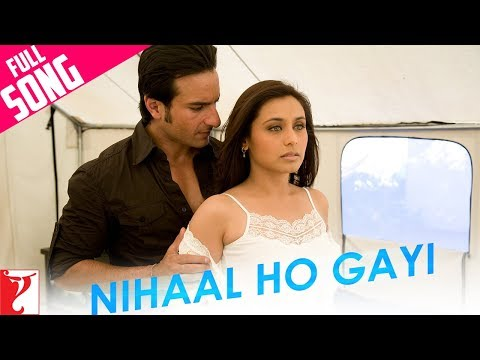 Nihaal Ho Gayi - Full Song | Thoda Pyaar Thoda Magic | Saif Ali Khan | Rani Mukerji