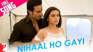 Nihaal Ho Gayi - Full Song - Thoda Pyaar Thoda Magic