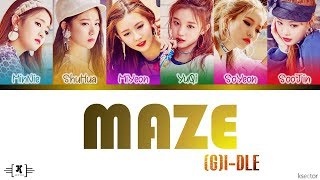 "(G)I-DLE (여자)아이들 - ""MAZE"" Lyrics [Color Coded Han/Rom/Eng]"