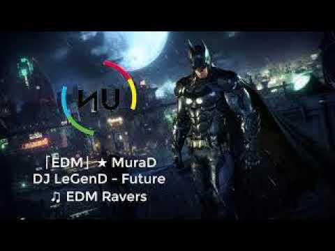 Download MuraD DJ LeGenD Future Official Video_Kênh Video TKSC