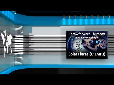 Throwforward Thursdays: Solar Flares (& EMPs)