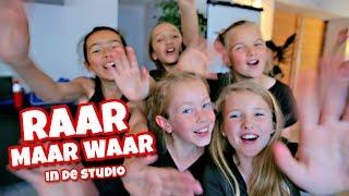 RAAR MAAR WAAR IN DE STUDIO  (Vlog)