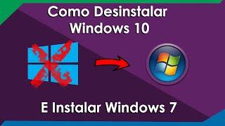 COMO DESINSTALAR WINDOWS 10 E INSTALAR WINDOWS 7
