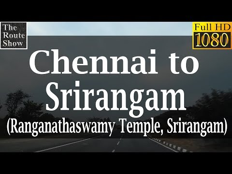 Drive to Srirangam temple from Chennai | Full Road Trip | Full HD Video