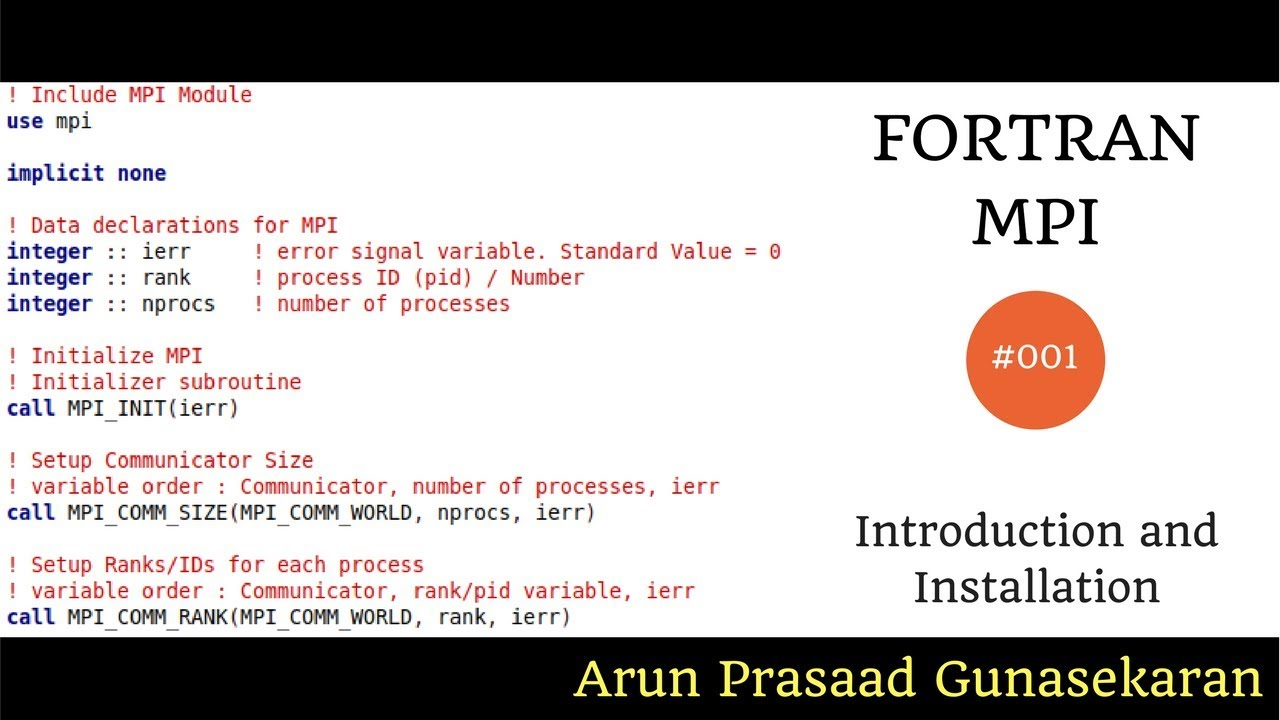Fortran with MPI : 001 : Introduction and Installation