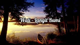 Download Wali - Langit Bumi(Lirik)