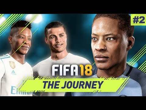 FIFA 18 The Journey Mode w/Manchester City | OFFER FROM REAL MADRID | Episode #2