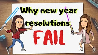 WHY NEW YEAR RESOLUTIONS FAIL | The Financial Fitness