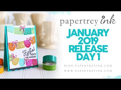 Creative Card Ideas for Your Next Fiesta: January 2019 Papertrey Ink Release Day 1 Mp3