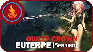 [RapidDub] Guilty Crown - Euterpe (SERBIAN)