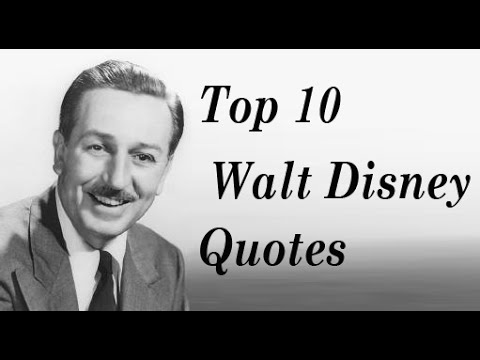 Top 20 Walt Disney Quotes || Creator of mickey mouse - YouTube