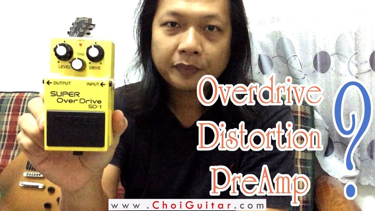 Căn bản về hiệu ứng Guitar Điện | Phần 1 | Hệ Drive: Overdrive/Distortion/PreAmp | ChoiGuitar Shop