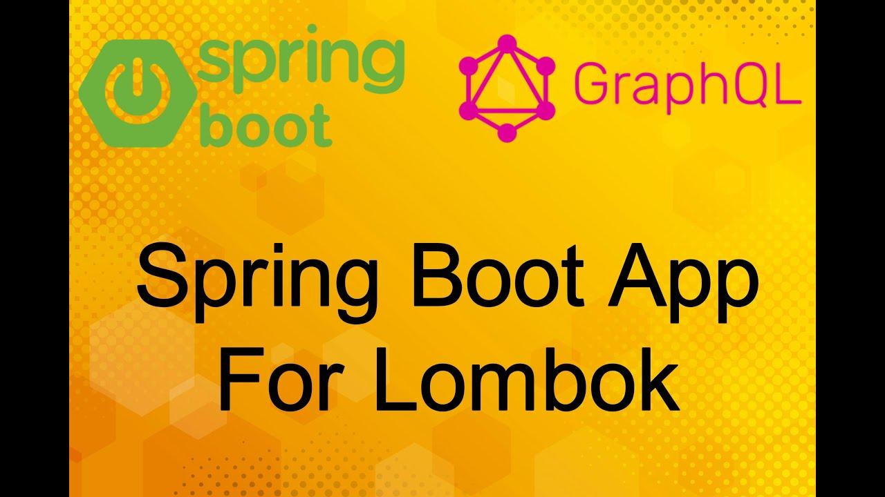 Spring Boot App For Lombok