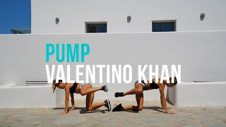 Valentino Khan - Pump | BOOTY + LEG BEAT WORKOUT!