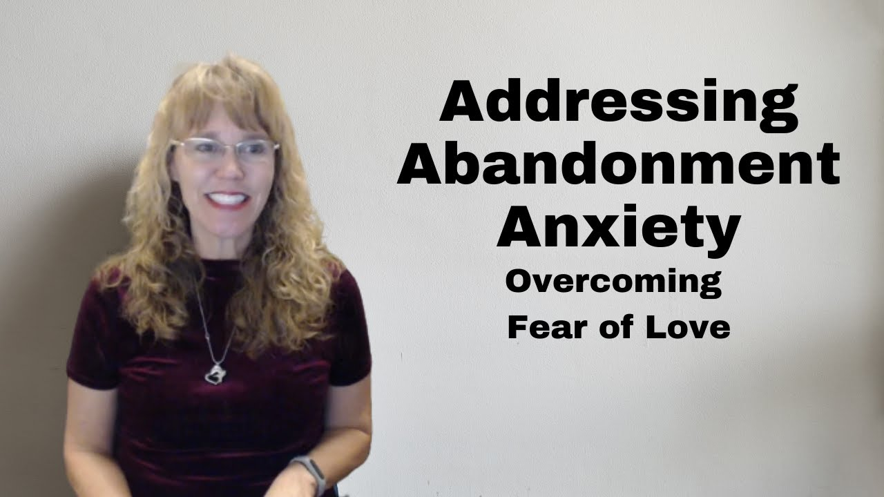 fear of abandonment long distance relationship