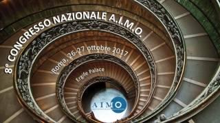 8° CONGRESSO NAZIONALE A.I.M.O.