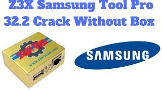 Z3X Samsung Tool Pro 32.2 Crack Without Box.