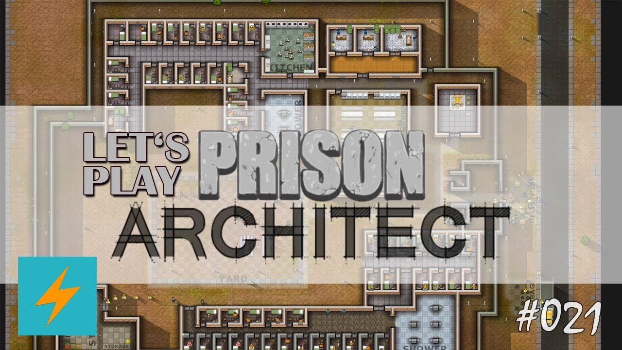 Let S Play Prison Architect 021 Kuchenschlacht Hd Deutsch